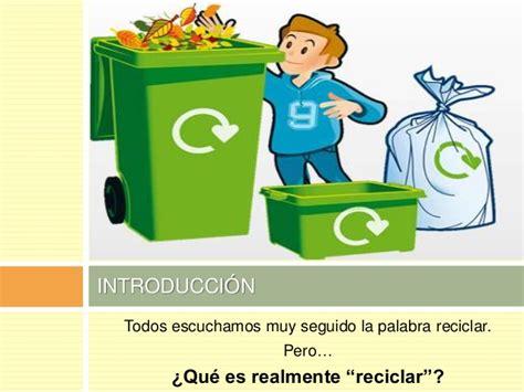 Propuesta Pedagógica    El mundo del reciclaje