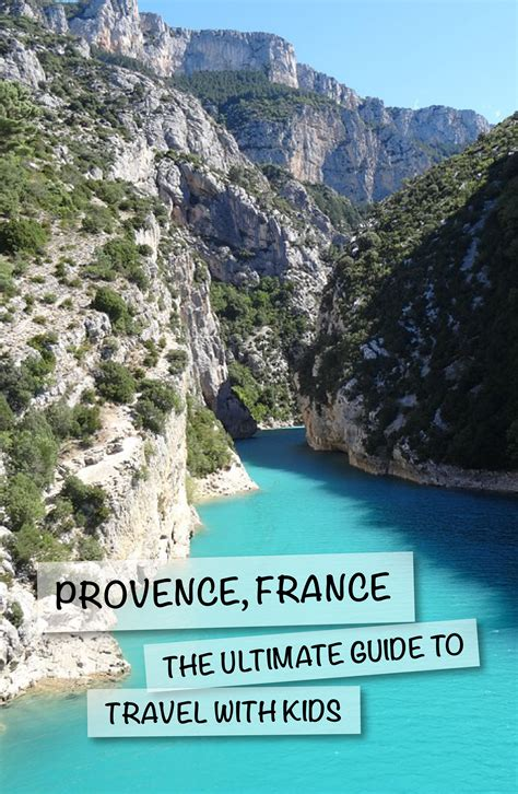 Provence, France: The Ultimate Guide With Kids | places en ...