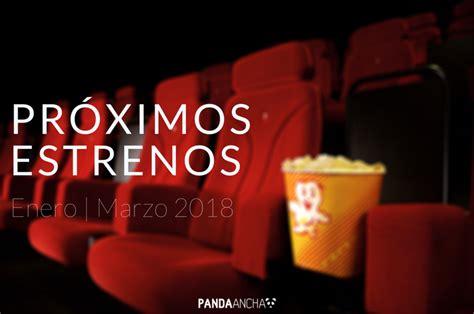 Próximos estrenos de cine: enero a marzo de 2018