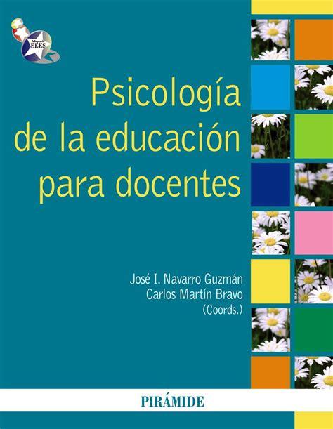 PSICOLOGIA DE LA EDUCACION PARA DOCENTES | JOSE IGNACIO ...