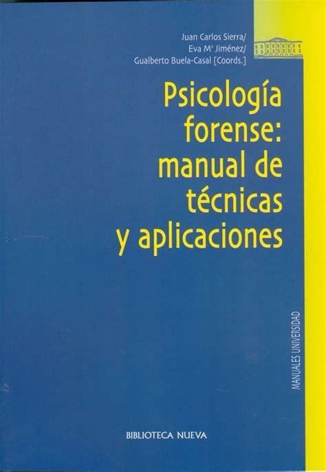 PSICOLOGIA FORENSE: MANUAL DE TECNICAS Liverpool es parte ...