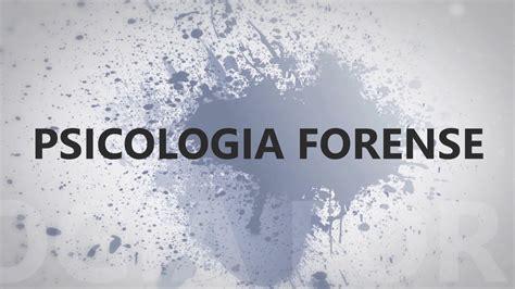 PSICOLOGIA FORENSE TRABAJO - YouTube