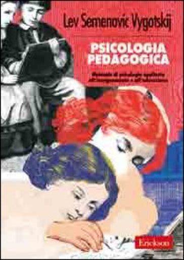 Psicologia pedagogica. Manuale di psicologia applicata all ...