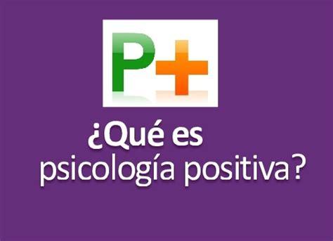 Psicología positiva Costa Rica: Qué es psicología positiva