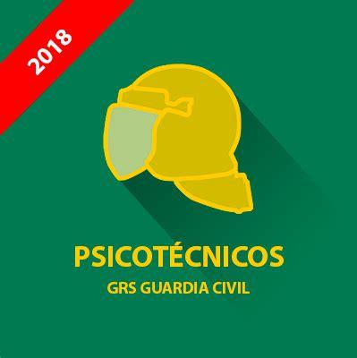 Psicotécnicos Guardia Civil - GRS (Grupo de Reserva y ...