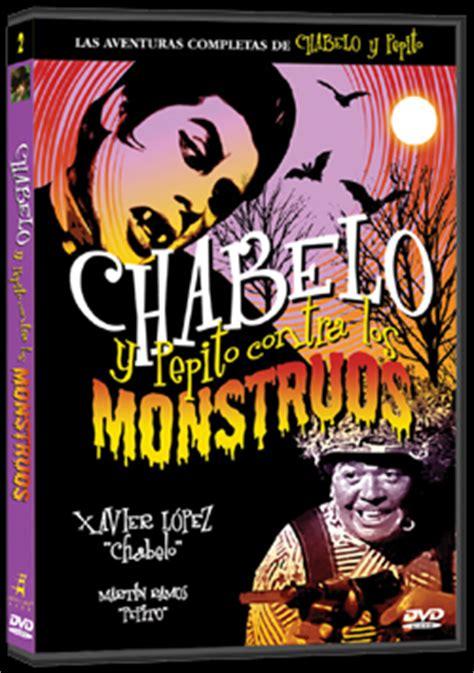 Psters de Chabelo y Pepito contra los monstruos | Aullidos.COM