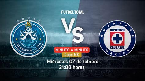 Puebla vs Cruz Azul   Copa MX   EN VIVO: Minuto a minuto ...