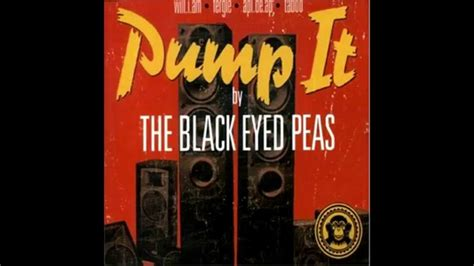 Pump It - The Black Eyed Peas HQ (HD) - YouTube