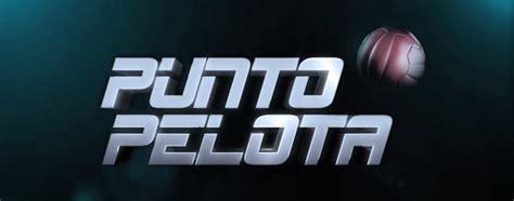 Punto Pelota - Ecoteuve.es