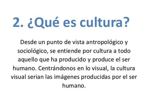 ¿Qué es cultura visual y referente?