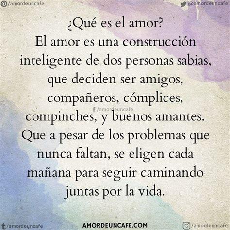 ¿Qué es el amor? El amor es una construcción inteligente ...