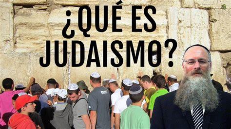 ¿Qué es el judaismo? ¿Qué significa ser judio? - YouTube