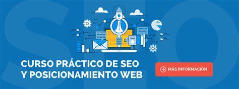 ¿Qué es el SEO y cuál es su principal objetivo?   Webescuela