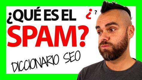 ¿Qué es el SPAM?   YouTube