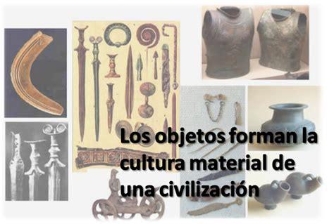 ¿Qué es la Cultura Material?