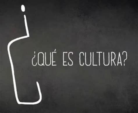 ¿Qué es la cultura? – Revista Y