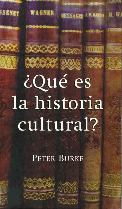 ¿Qué es la historia cultural? | Fiat lux