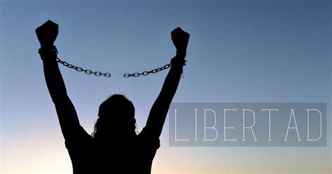 ¿Qué es la libertad que Dios da?
