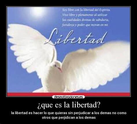 ¿que es la libertad?   Desmotivaciones