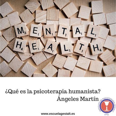 ¿ Qué es la psicoterapia humanista? – Instituto de ...