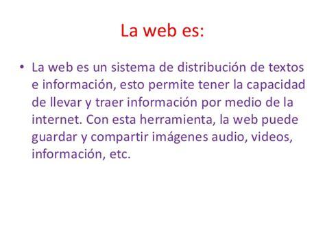 Que es la web??definicion de la web 1.0 , 2.0 , 3.0 , y 4.0