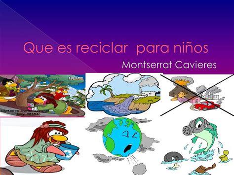 Que es reciclar para niños   ppt descargar