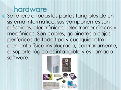 Que es un hardware y software