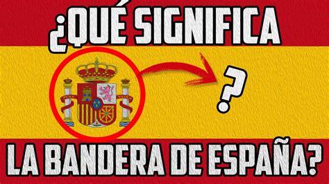 ¿Qué SIGNIFICA la bandera de ESPAÑA?   Terra Nullius   YouTube