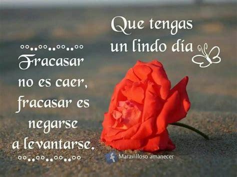 Que tengas un lindo dia | quotes in spanish | Pinterest