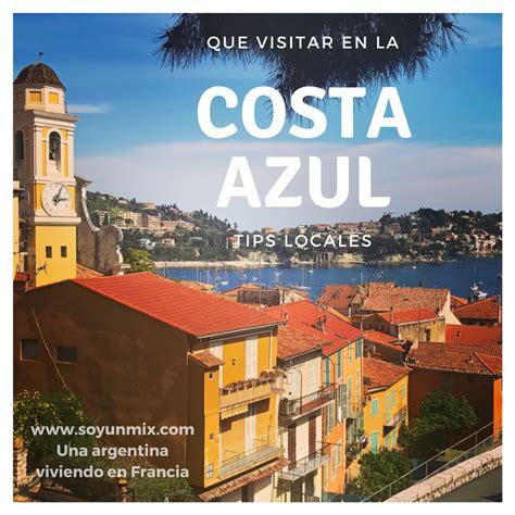 Que visitar en la Costa Azul. Tips y sugerencias. / Soy un ...