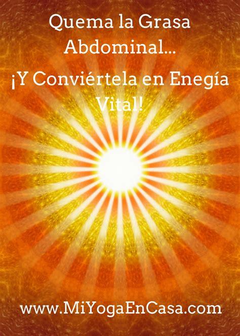 Quema Grasa Abdominal y aumenta tu energia qi