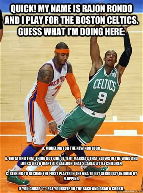 QUICK! My name is Rajon Rondo and I play for the Boston ...