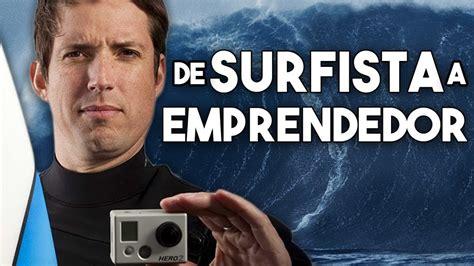 Quién es el Surfista Multimillonario?   Caso GoPro   Go ...