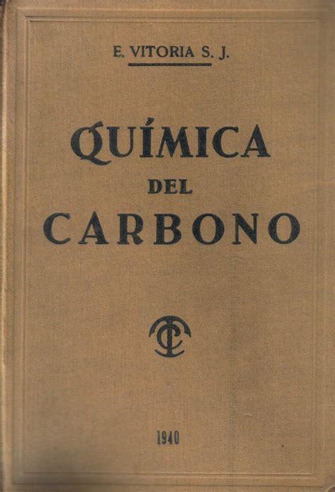 Química Del Carbono / Eduardo Vitoria - $ 22.000 en ...