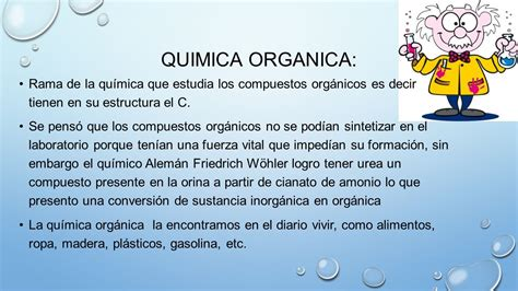 QUIMICA ORGANICA: Rama de la química que estudia los ...