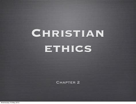 Rae, Moral Choices: Ch2 - Christian ethics - Part A