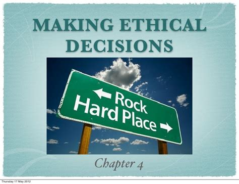 Rae, Moral Choices: Ch4 - Making ethical decisions