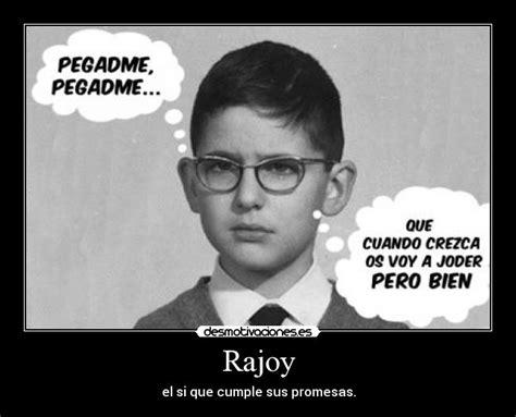 Rajoy | Desmotivaciones