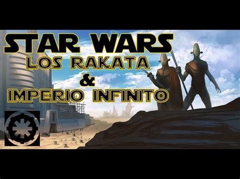 RAKATA  IMPERIO INFINITO   Star Wars Fans España   YouTube