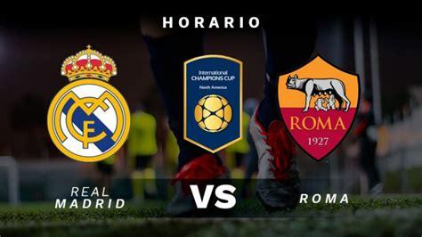 Real Madrid - Roma: hora y dónde ver en directo el partido ...