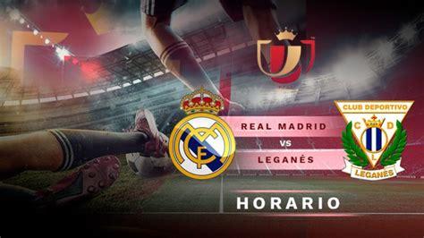 Real Madrid – Leganés: Horario y dónde ver el partido de ...