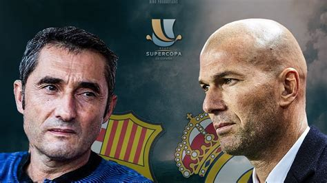 REAL MADRID V BARCELONA SPANISH SUPER CUP PREVIEW - FootyTool