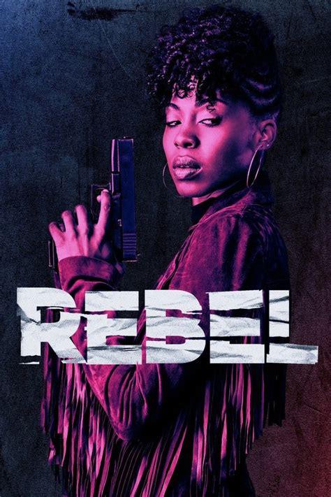 Rebel season 1 Download Full Show Episodes - Telly Series