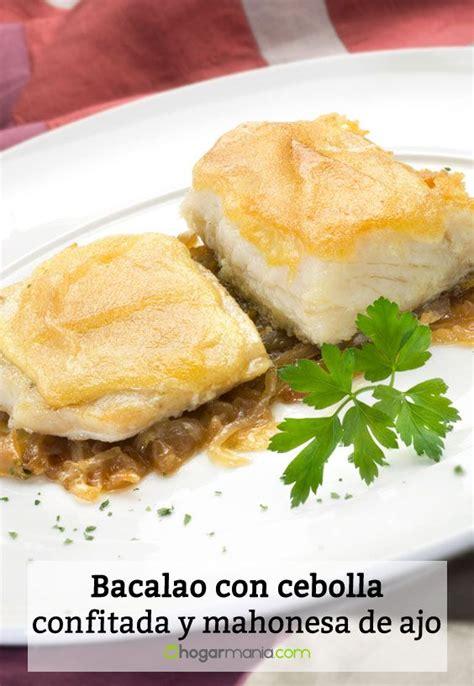 Receta de Bacalao con cebolla confitada y mahonesa de ajo ...