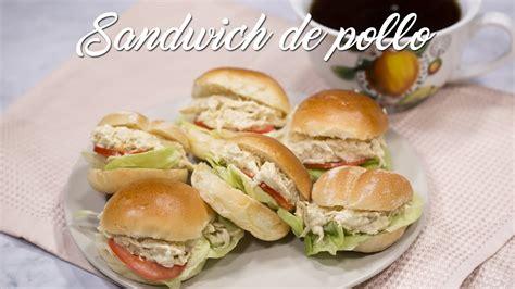 Receta de Sandwich de Pollo Fácil y Rápido   YouTube
