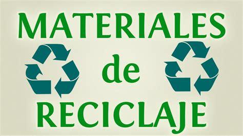 Reciclaje: 10 materiales para reciclar y reutilizar con ...