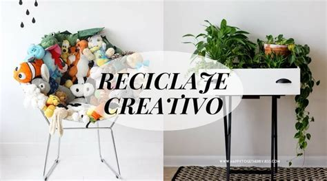 Reciclaje creativo: ideas para decorar reciclando - La ...