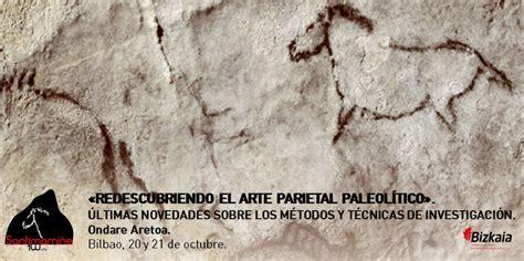 Redescubriendo el arte parietal paleolítico. Últimas ...
