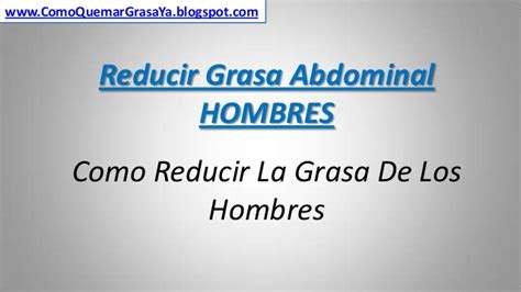 Reducir grasa abdominal hombres
