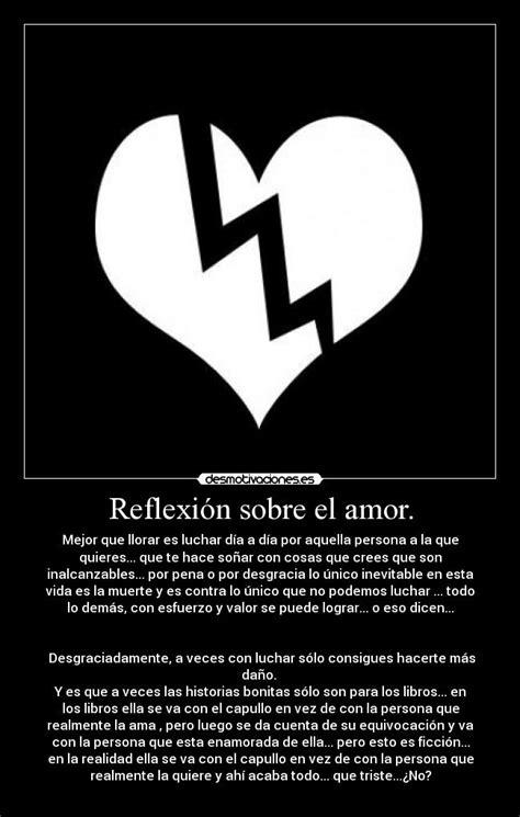Reflexión sobre el amor. | Desmotivaciones